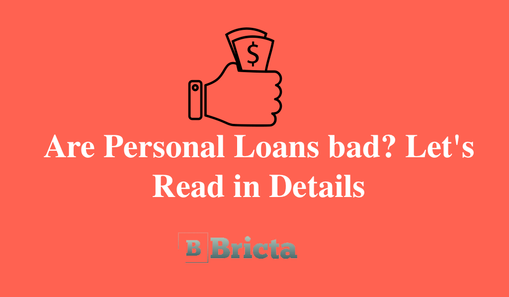 Are Personal Loans bad