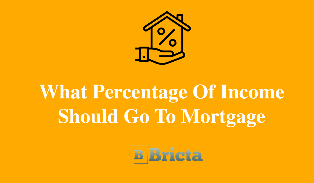 What Percentage Of Income Should Go To Mortgage